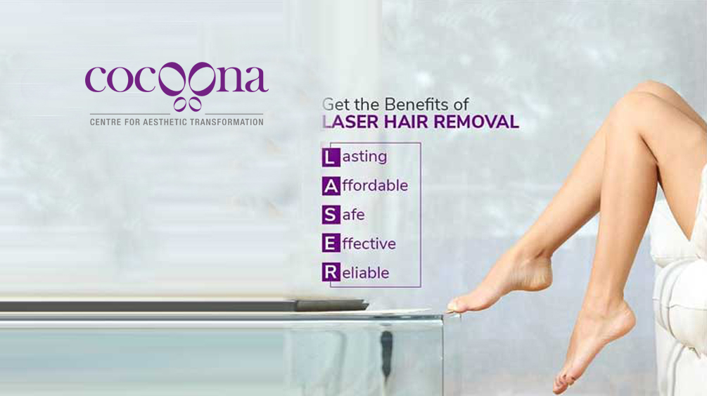 Laser Hair Removal in India – Cocoona Center Delhi