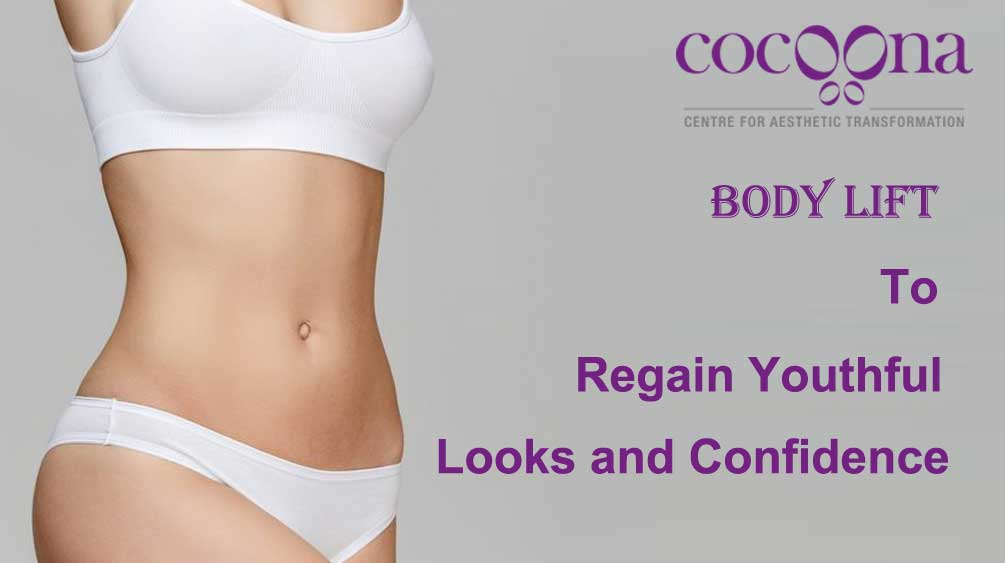 Choose Body Lift to Regain Youthful Looks and Confidence