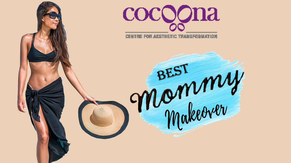 Best Mommy Makeover in India