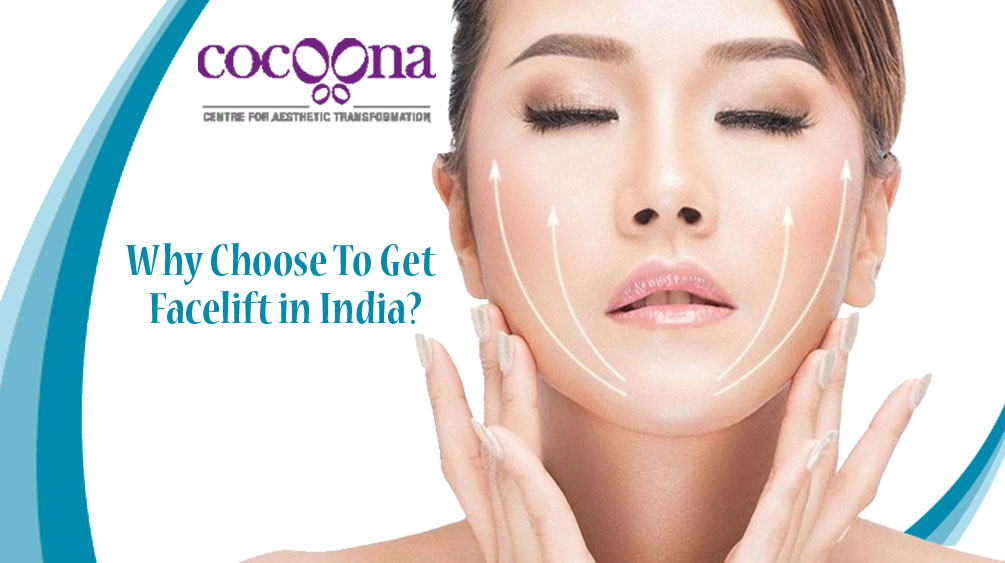 Why Choose To Get Facelift in India?